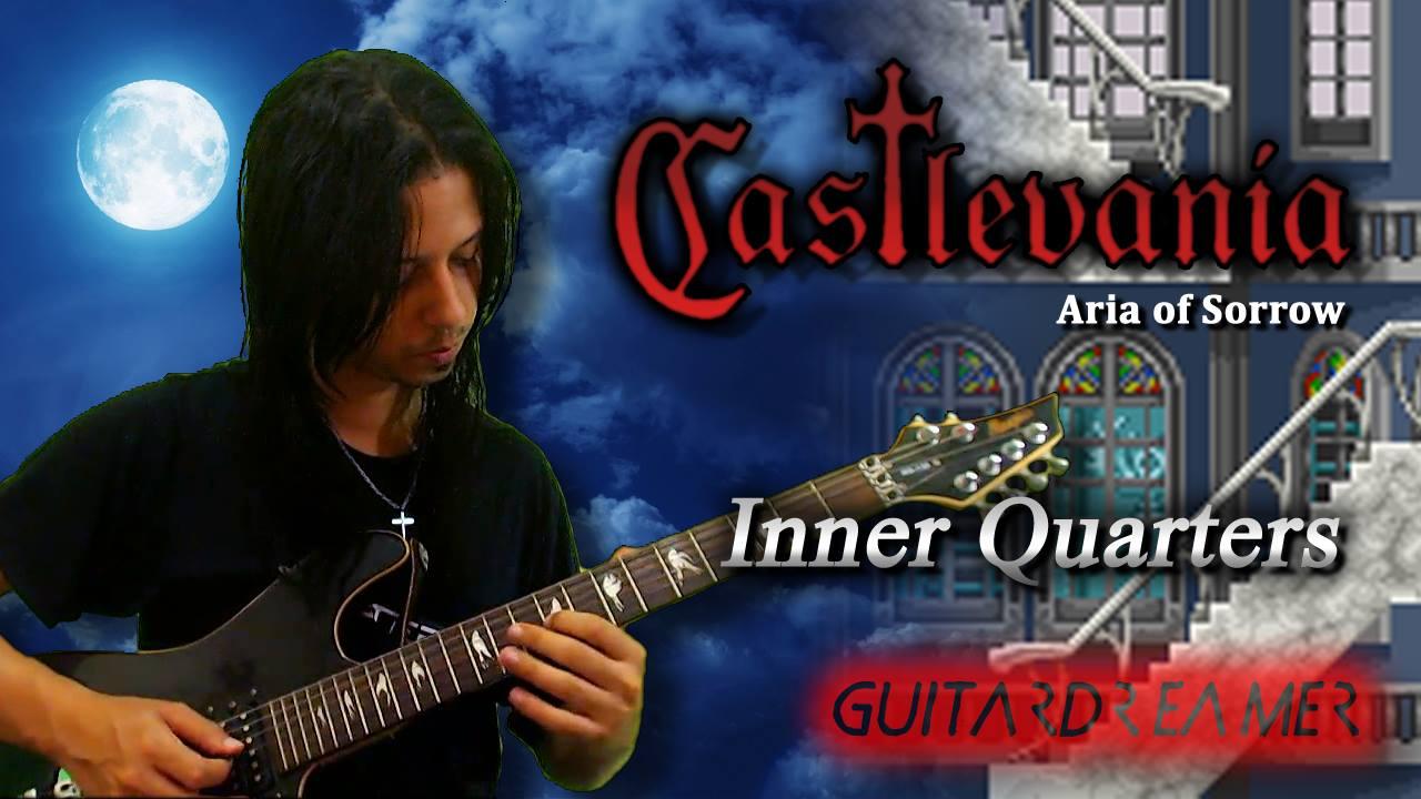 Castlevania - Inner Quartes - GuitarDreamer