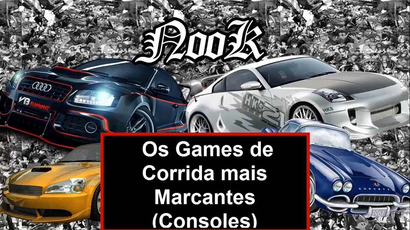 FH Nook - Games de Corrida Mais Marcantes