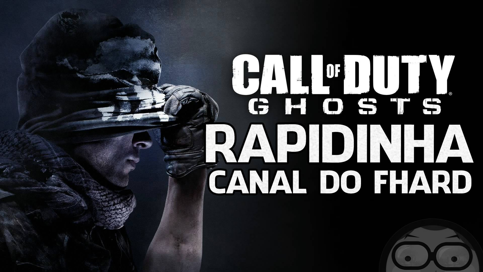 Call of Duty Ghosts - Rapidinha - FHard