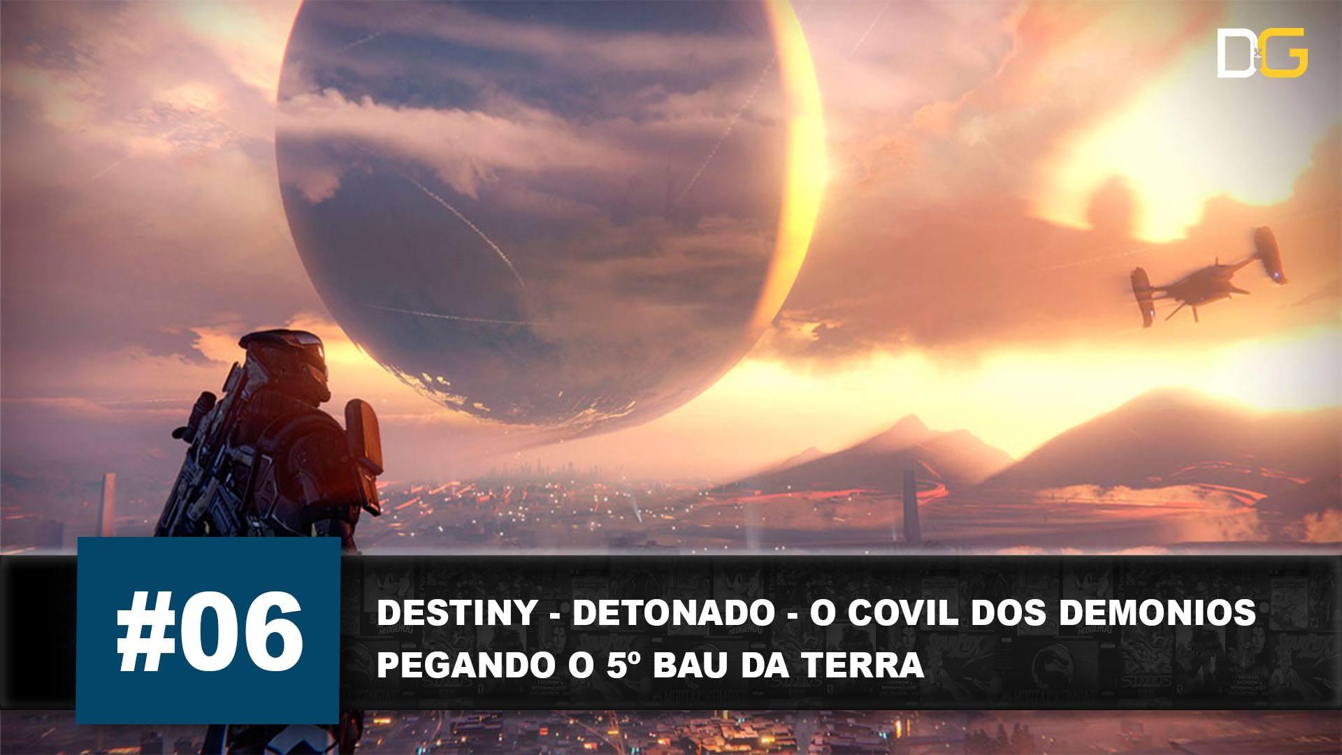 Destiny - Detonado - DG - Covil dos Demônios