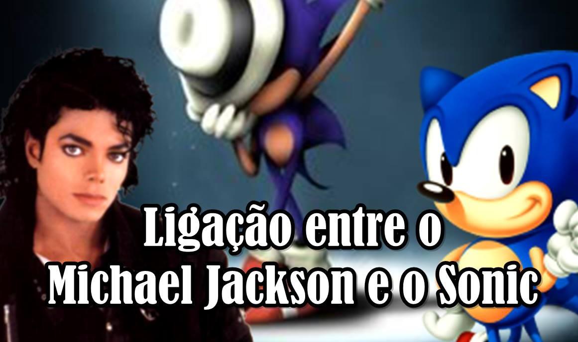Michael jackson - Rei do Pop - Sonic - Index