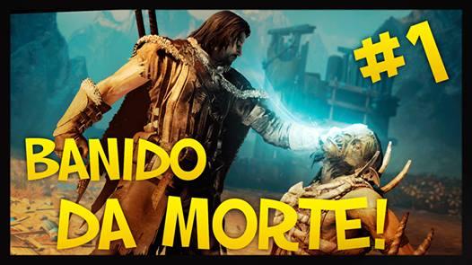 Shadow of Mordor - Banido da Morte - BG Gameplays - Imagem