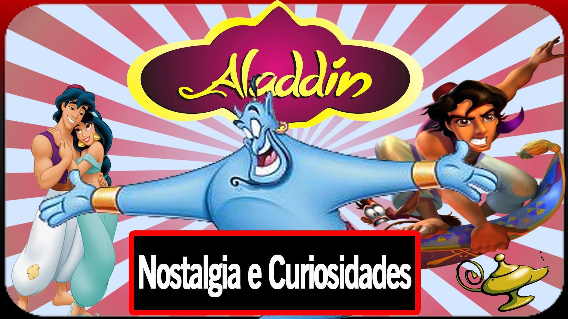 Aladdin - FH Nook - Nostalgia e Curiosidades
