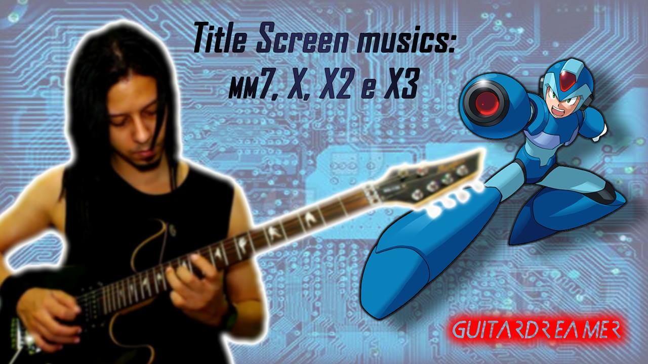 GuitarDreamer - Megaman - Title Screen