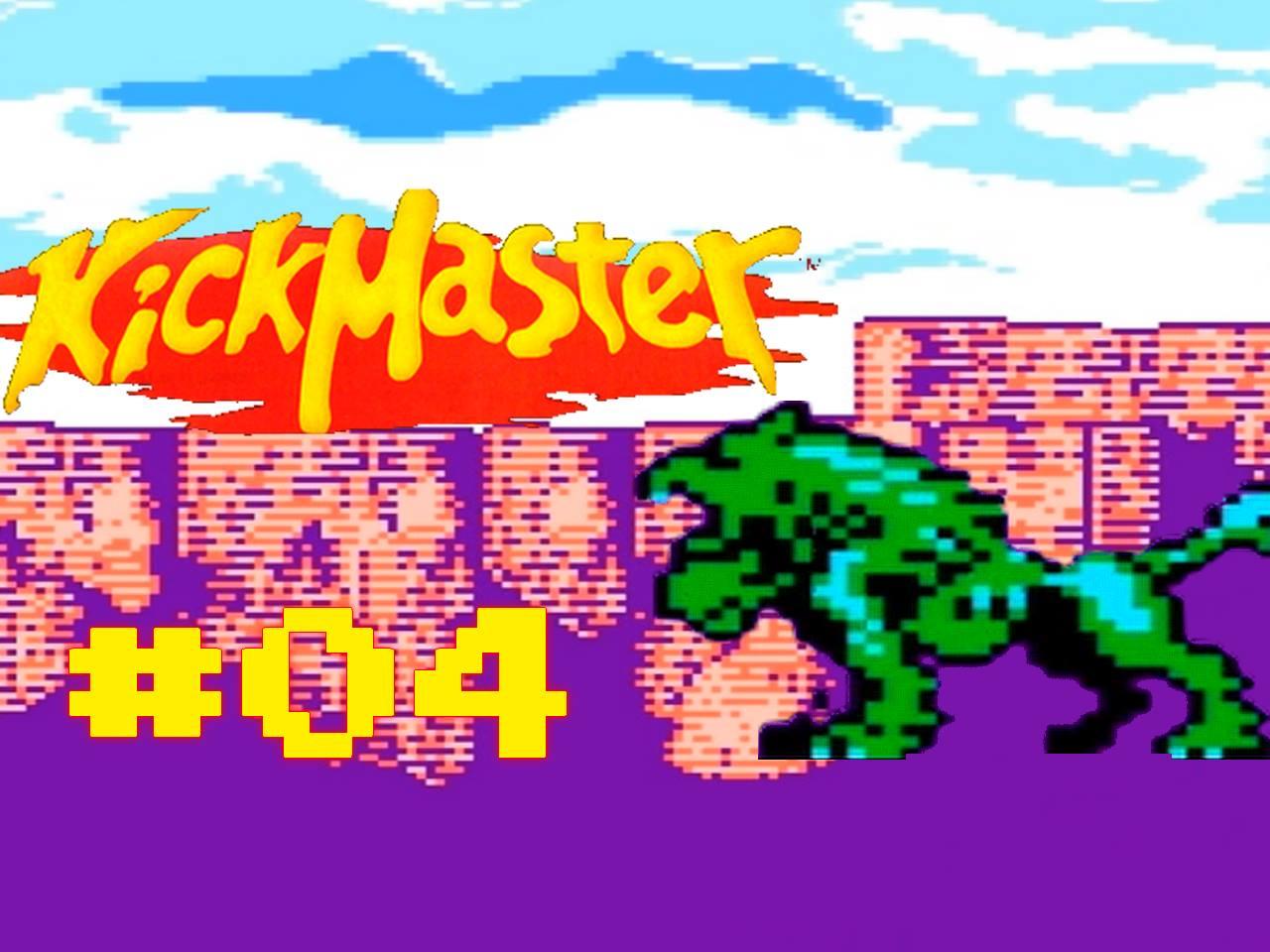 Kick Master - Parte 04 - 7UPlay