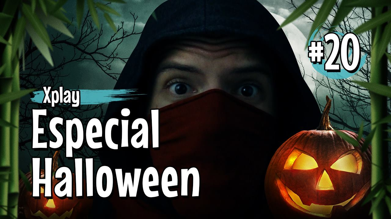 Xplay - Especial de Halloween - ShinobiXPlay