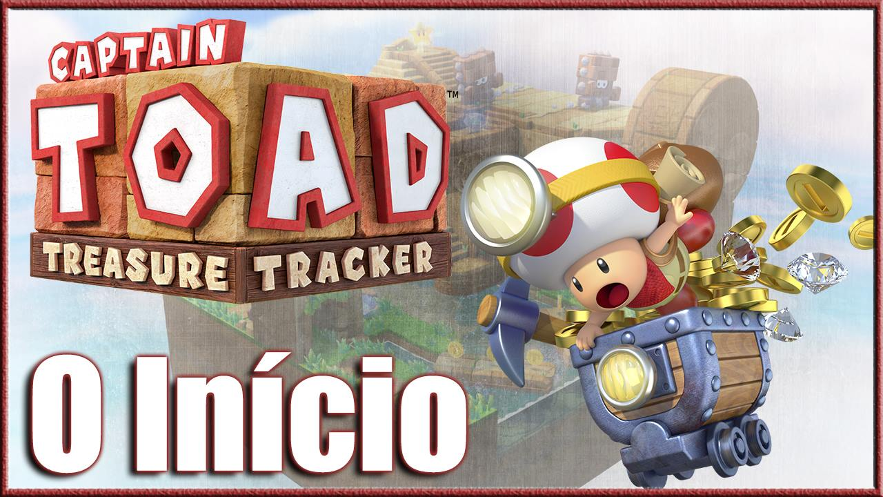 Captain Toad - O Inicio - Ninsoul - Imagem