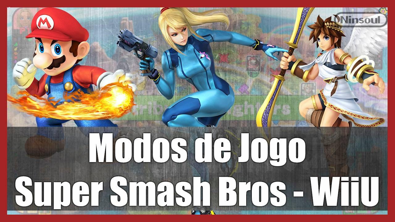 Super Smash Bros - Modos de Jogo - Wii-U