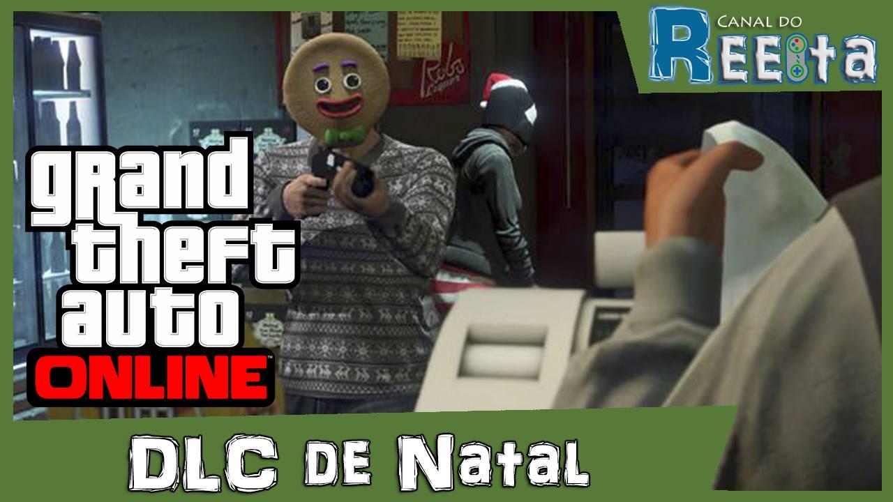 GTA V - DLC de Natal - Reiita