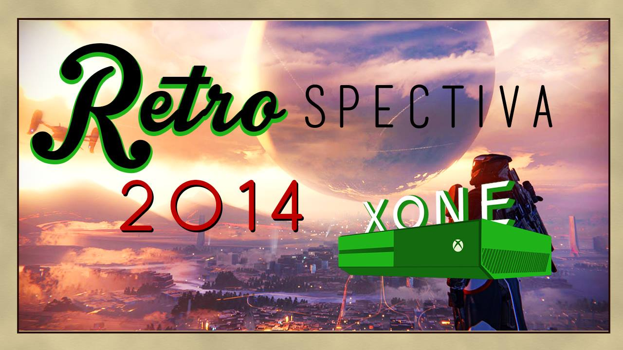 Retrospectiva 2014 - Xbox One - MarahTube - Imagem