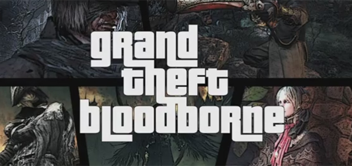 grand-theft-bloodborne
