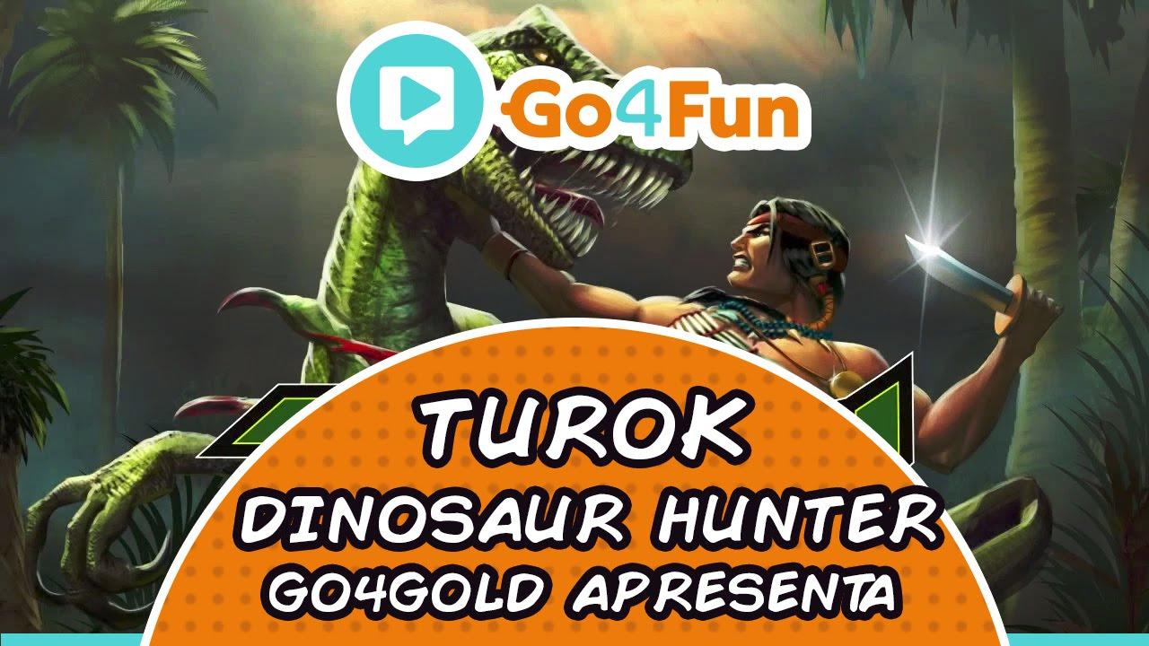 Turok - Go4Fun - Imagem