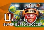 """UOL Joga: """"Super Button Soccer"""" é futebol de botão no videogame"""