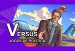 Versus 19: Impeachment ou Golpe de Estado? A escolha é sua em jogos de política!