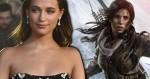 Alicia Vikander é escalada como a nova Lara Croft no cinema