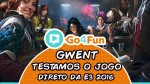 Testamos o GWENT, o jogo de cartas do THE WITCHER 3 na E3 2016