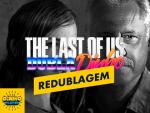 RedublaDinho! Redublagem Last of Us feat Antonio Fagundes