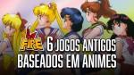 JOGOS BASEADOS EM ANIME - Parte 1
