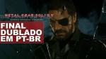 Final de Metal Gear Solid V é dublado em Português (PT-BR)