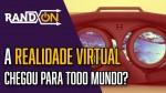 Impressões: Realidade Virtual | BGS 2016