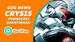 GOG News #5 - Crysis, Tomb Raider e outros jogos baratos!