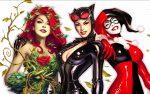 Sereias de Gotham - Confirmado filme com Arlequina, Mulher-Gato e Hera Venenosa
