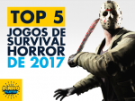 5 jogos que farão você ter pesadelos!