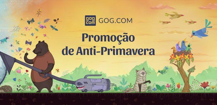 GOG Promoção de Anti-Primavera