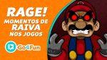 Hora do Rage: Veja 5 jogos que vão fazer você tacar o controle pela janela!