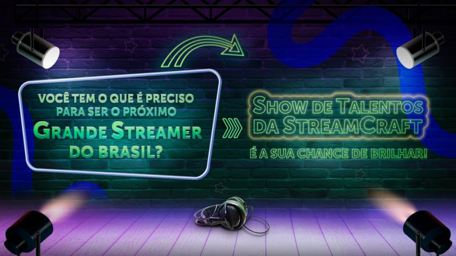 StreamCraft promove 'Show de Talentos' para streamers; saiba como participar
